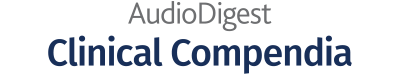 AudioDigest Clinical Compendia